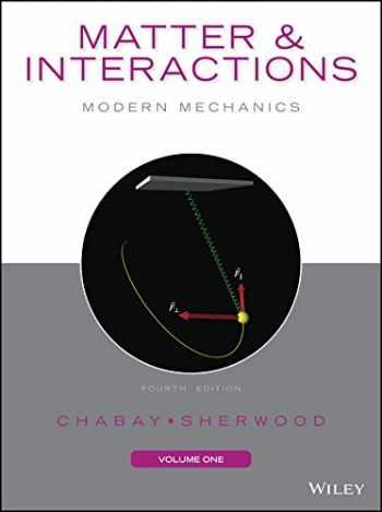 9781118914496-111891449X-Matter and Interactions, Volume I: Modern Mechanics