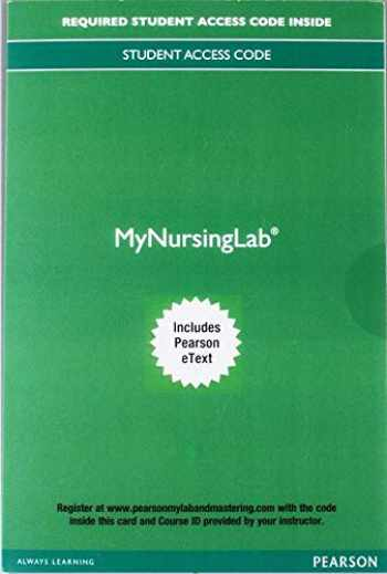 9780134869742-0134869745-MyLabNursing with Pearson eText -- Access Code -- for Nursing: A Concept-Based Approach to Learning, Volumes I, II and III