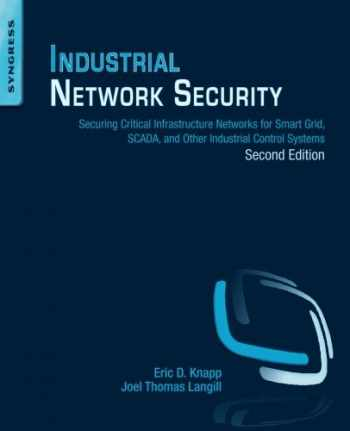 9780124201149-0124201148-Industrial Network Security, Second Edition: Securing Critical Infrastructure Networks for Smart Grid, SCADA, and Other Industrial Control Systems