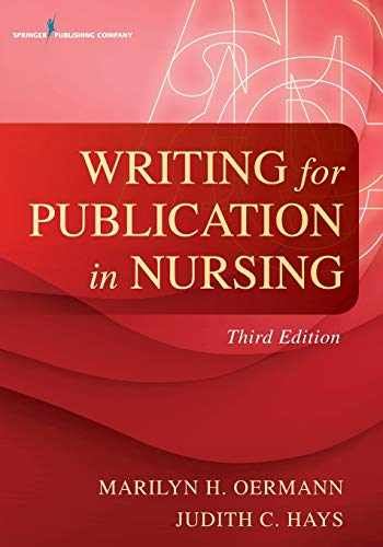9780826119919-0826119913-Writing for Publication in Nursing, Third Edition