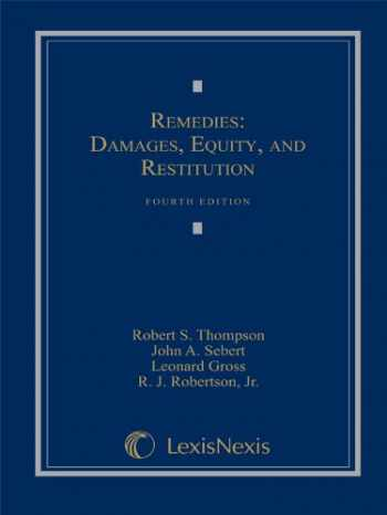 9781422429549-1422429547-Remedies: Damages, Equity and Restitution