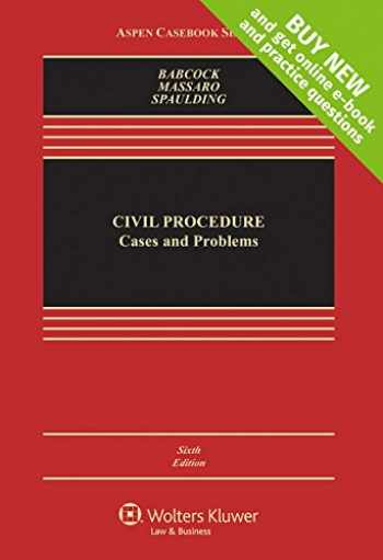 Civil Procedure: Cases and Problems (Aspen Casebook)