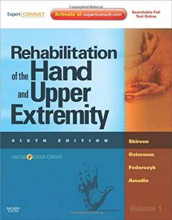 9780323056021-0323056024-(2 Volume Set) Rehabilitation of the Hand and Upper Extremity, 2-Volume Set: Expert Consult: Online and Print, 6e