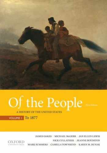 9780190254865-0190254866-Of the People: A History of the United States, Volume 1: To 1877