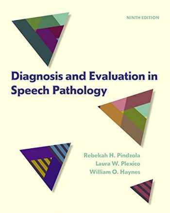 9780133823905-0133823903-Diagnosis and Evaluation in Speech Pathology (9th Edition)