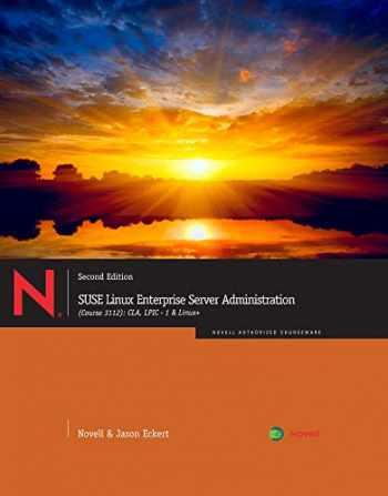 9781111540036-1111540039-SUSE Linux Enterprise Server Administration (Course 3112): CLA, LPIC - 1 & Linux+