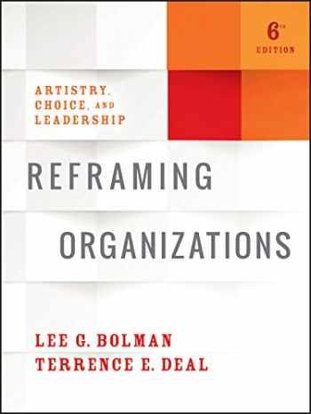 9781119281818-1119281814-Reframing Organizations: Artistry, Choice, and Leadership