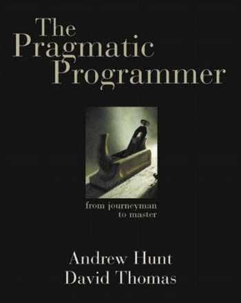 9780201616224-020161622X-The Pragmatic Programmer: From Journeyman to Master