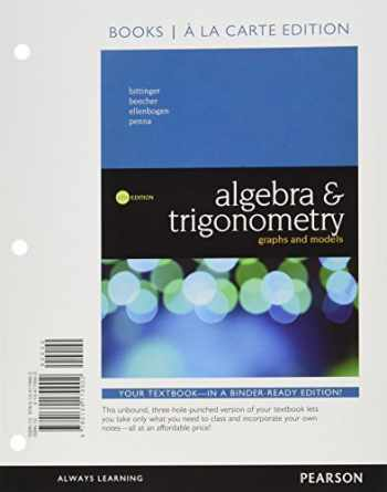 9780134506203-0134506200-Algebra and Trigonometry: Graphs and Models, Books a la Carte Edition Plus MyLab Math -- 24-Month Access Card Package (6th Edition)