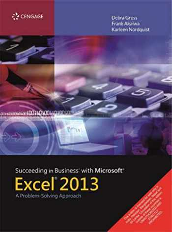 9781285099149-1285099141-Succeeding in Business with Microsoft Excel 2013: A Problem-Solving Approach (New Perspectives)