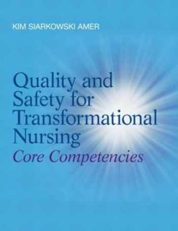 9780132724128-013272412X-Quality and Safety for Transformational Nursing: Core Competencies