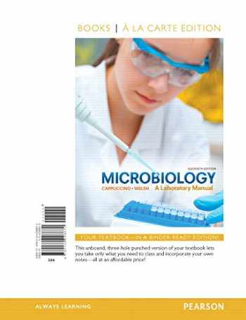 9780134298672-0134298675-Microbiology: A Laboratory Manual, Books a la Carte Edition (11th Edition)