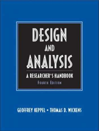 9780135159415-0135159415-Design and Analysis: A Researcher's Handbook (4th Edition)