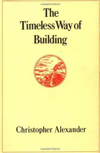 9780195024029-0195024028-The Timeless Way of Building