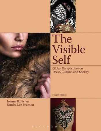 9781609018702-1609018702-The Visible Self: Global Perspectives on Dress, Culture and Society