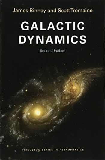 9780691130279-0691130272-Galactic Dynamics: Second Edition (Princeton Series in Astrophysics)