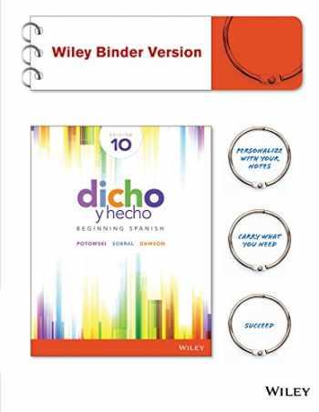 9781119034797-1119034795-Dicho y hecho: Beginning Spanish 10e Binder-Ready Version + WileyPLUS Registration Card