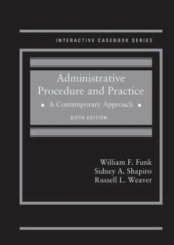 9781640208452-1640208453-Administrative Procedure and Practice: A Contemporary Approach (Interactive Casebook Series)