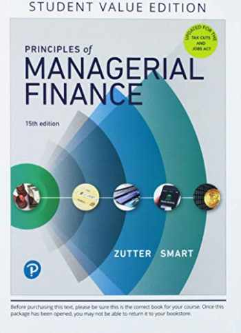 9780134830209-0134830202-Principles of Managerial Finance, Student Value Edition Plus MyLab Finance with Pearson eText - Access Card Package (15th Edition) (Pearson Series in Finance)