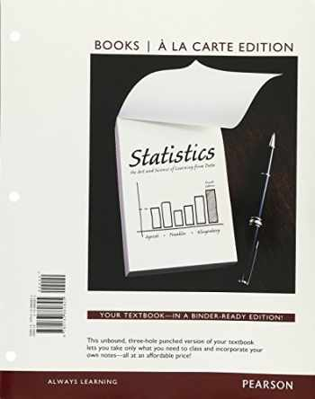 9780133860825-0133860825-Statistics: The Art and Science of Learning From Data, Books a la Carte Edition (4th Edition)