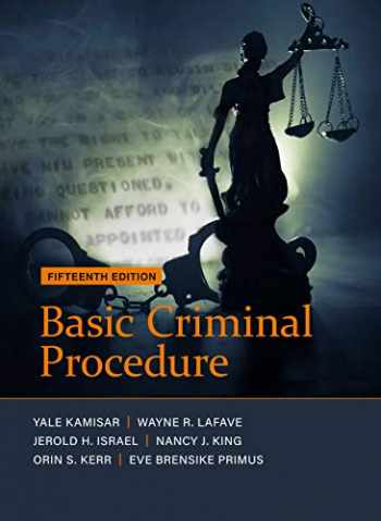 9781683289890-1683289897-Basic Criminal Procedure: Cases, Comments and Questions (American Casebook Series)