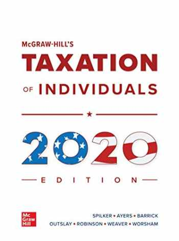9781260432541-1260432548-Loose Leaf for McGraw-Hill's Taxation of Individuals 2020 Edition