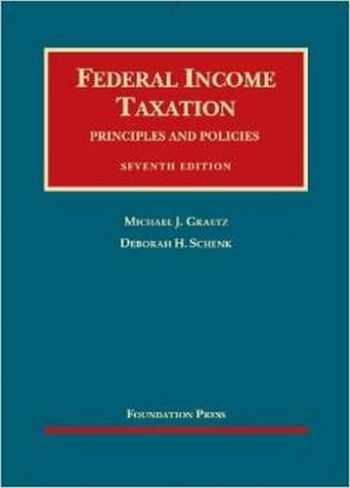 9781609301835-1609301838-Federal Income Taxation, Principles and Policies (University Casebook Series)
