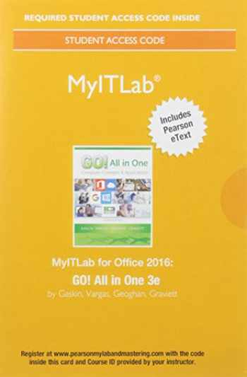9780134487359-0134487354-Mylab It with Pearson Etext -- Access Card -- For Go! All in One