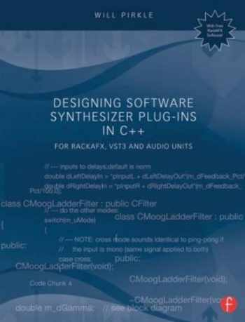 9781138787070-1138787078-Designing Software Synthesizer Plug-Ins in C++: For RackAFX, VST3, and Audio Units