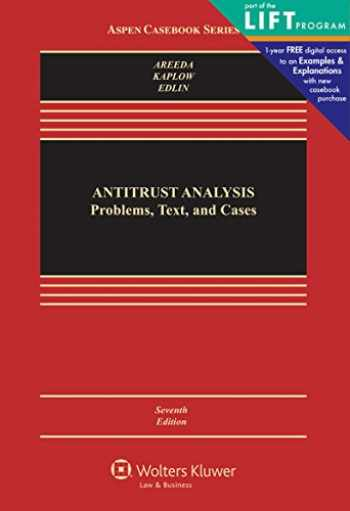 9781454824992-1454824999-Antitrust Analysis: Problems, Text, and Cases (Aspen Casebook)