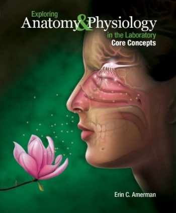 9781617311581-1617311588-Exploring Anatomy & Physiology in the Laboratory, Core Concepts