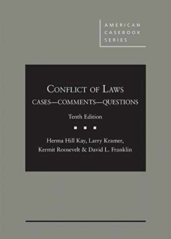 9781683286530-1683286537-Conflict of Laws, Cases, Comments, and Questions (American Casebook Series)