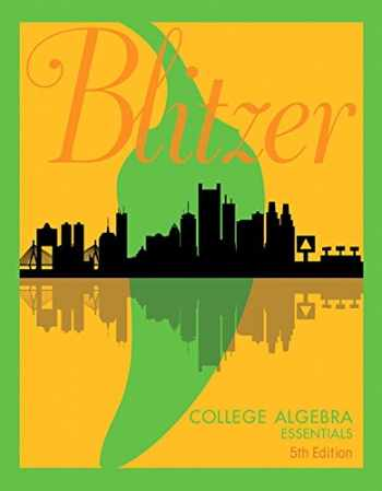 9780134469294-0134469291-College Algebra Essentials (5th Edition)