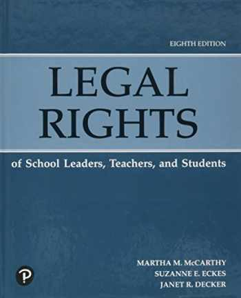 9780134997537-0134997530-Legal Rights of School Leaders, Teachers, and Students (8th Edition)