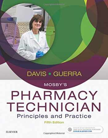 9780323443562-0323443567-Mosby's Pharmacy Technician: Principles and Practice
