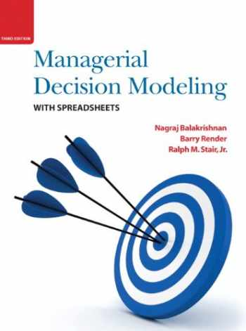 9780136115830-0136115837-Managerial Decision Modeling with Spreadsheets (3rd Edition)