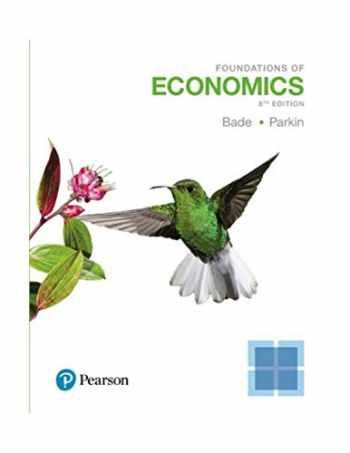 9780134486819-0134486811-Foundations of Economics (8th Edition)