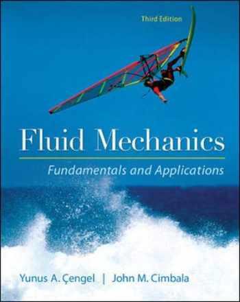 9780073380322-0073380326-Fluid Mechanics Fundamentals and Applications
