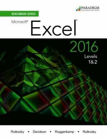 9780763869373-0763869376-Benchmark Series: Microsoft (R) Excel 2016 Levels 1 and 2: Text