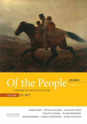 9780190254889-0190254882-Of the People: A History of the United States, Volume 1: To 1877, with Sources