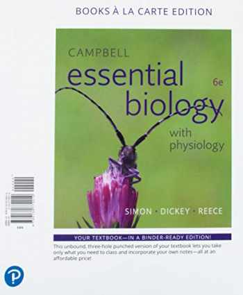 9780134779010-0134779010-Campbell Essential Biology with Physiology, Books a la Carte Edition (6th Edition)