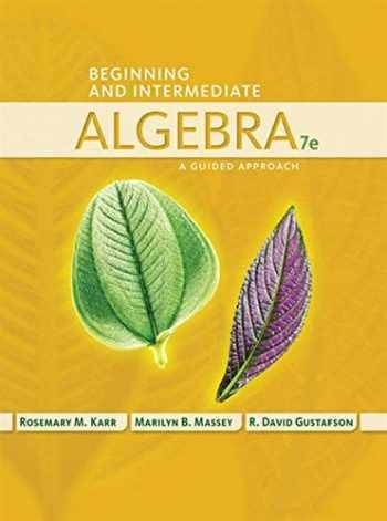 9781435462533-143546253X-Beginning and Intermediate Algebra: A Guided Approach