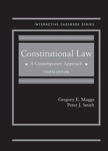 9781683281283-1683281284-Constitutional Law: A Contemporary Approach (Interactive Casebook Series)