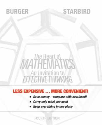 9781118235706-1118235703-The Heart of Mathematics, Binder Ready Version: An Invitation to Effective Thinking