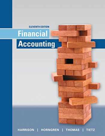 9780134127620-0134127625-Financial Accounting (11th Edition)