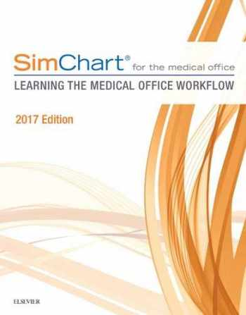 9780323497923-0323497926-SimChart for the Medical Office:  Learning The Medical Office Workflow - 2017 Edition, 1e