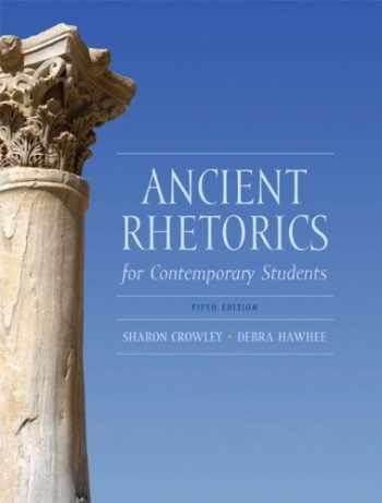 9780205175482-0205175481-Ancient Rhetorics for Contemporary Students (5th Edition)