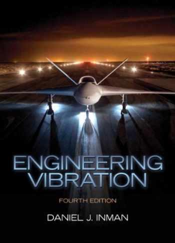 9780132871693-0132871696-Engineering Vibration (4th Edition)
