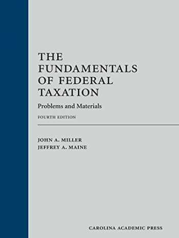 9781531002053-1531002056-The Fundamentals of Federal Taxation: Problems and Materials