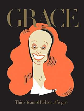 9780714870595-0714870595-Grace: Thirty Years of Fashion at Vogue